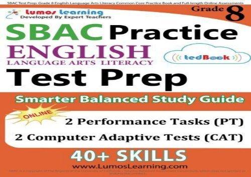 PDF~ SBAC Test Prep: Grade 8 English Language Arts Literacy