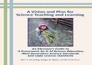 Free Download A Vision and Plan for Science Teaching and Learning Any device