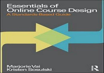 Download Essentials of Online Course Design: A Standards-Based Guide (Essentials of Online Learning) kindle ready