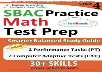 Audiobook SBAC Test Prep: 4th Grade Math Common Core Practice Book and Full-length Online Assessments: Smarter Balanced Study Guide With Performance Task (PT) and Computer Adaptive Testing (CAT) epub ready
