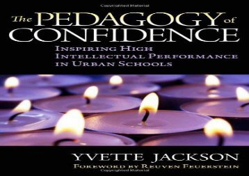 Read The  Pedagogy of Confidence: Inspiring High Intellectual Performance in Urban Schools Full Ebook