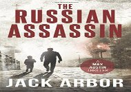#PDF~ The Russian Assassin: A Max Austin Thriller, Book #1: Volume 1 kindle ready