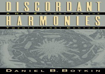 Download Discordant Harmonies: A New Ecology for the Twenty-First Century   Ebook