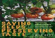 Free Saving Seeds, Preserving Taste: Heirloom Seed Savers in Appalachia | PDF File