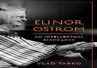 Download Elinor Ostrom: An Intellectual Biography | Online