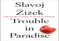 Read Trouble in Paradise: From the End of History to the End of Capitalism | Download file