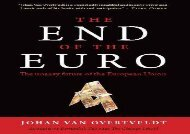 PDF The End of the Euro: The Uneasy Future of the European Union | Download file