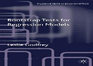 Read Bootstrap Tests for Regression Models (Palgrave Texts in Econometrics) | PDF File