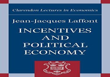 PDF Incentives and Political Economy (Clarendon Lectures in Economics) | Download file