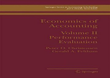 Download Economics of Accounting: Performance Evaluation: 2 (Springer Series in Accounting Scholarship) | PDF File