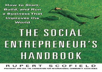 PDF The Social Entrepreneur s Handbook: How to Start, Build, and Run a Business That Improves the World | Online
