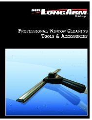 Window Cleaning is faster, safer and easier with ... - Mr. LongArm, Inc.