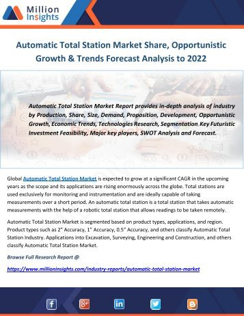 Automatic Total Station Market Share, Opportunistic Growth & Trends Forecast Analysis to 2022