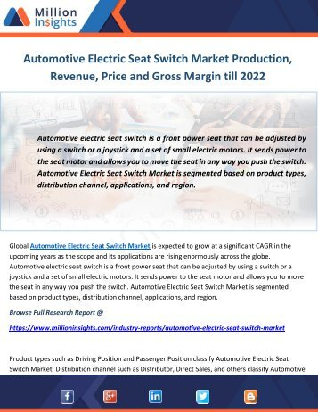 Automotive Electric Seat Switch Market Production, Revenue, Price and Gross Margin till 2022