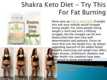 Shakra Keto Diet - Reduce Your Extra Fat