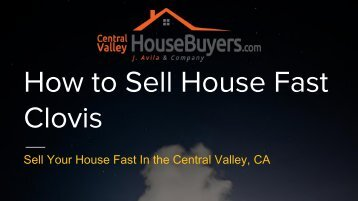 Sell My House Fast for Cash Hanford – Central Valley House Buyers