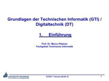 Grundlagen der Technischen Informatik (GTI) / Digitaltechnik (DT) 1 ...