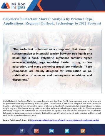 Polymeric Surfactant Market Analysis by Product Type, Applications, Regional Outlook, Technology to 2022 Forecast