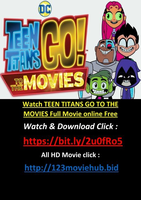 Cinemax21 Watch Teen Titans Go To The Movies 2018 Full Movie Online Free-6523