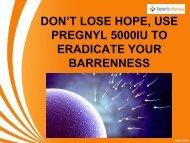 DON'T LOSE HOPE, USE PREGNYL 5000IU TO ERADICATE YOUR BARRENNESS