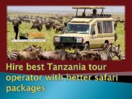 Hire best Tanzania tour operator with better safari packages (1)