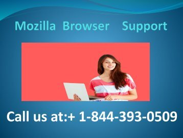 Mozilla browser support + 1-844-393-0509