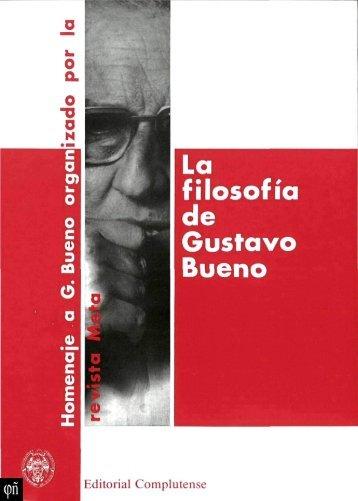 1989 - La filosofía de Gustavo Bueno. Congreso homenaje a Gustavo Bueno organizado por la revista Meta. enero 1989