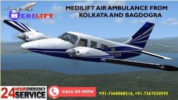 Hired Best Air Ambulance from Kolkata and Bagdogra Provided by Medilift