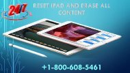 Reset IPad And Erase All Content +1-800-608-5461