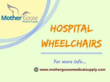 Comfortable Hospital Wheelchairs at reasonable prices-Buy from MG Medical Supply
