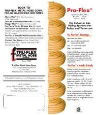 Benefits of PRO-FLEX® CSST Corrugated Stainless Steel Tubing