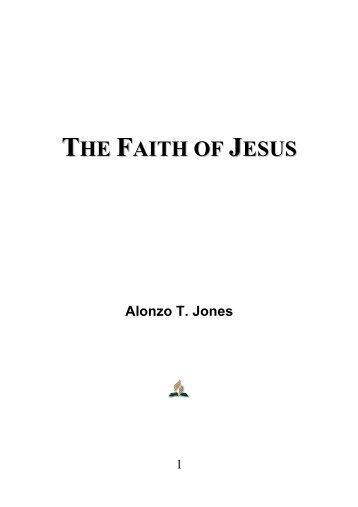 The Faith of Jesus - Alonzo T. Jones