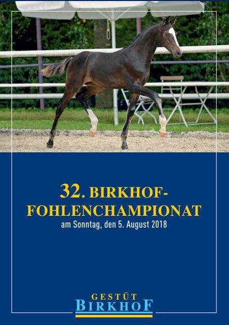 32. Birkhof-Fohlenchampionat am 5. August 2018