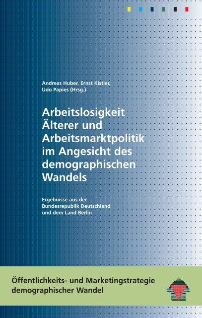 Arbeitslosigkeit Älterer und Arbeitsmarktpolitik im ... - Demotrans