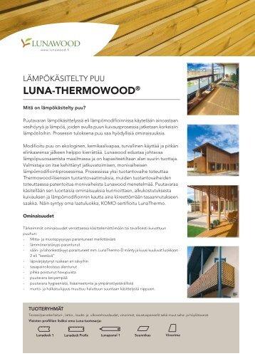LUNA-THERMOWOOD® - Lunawood Ltd