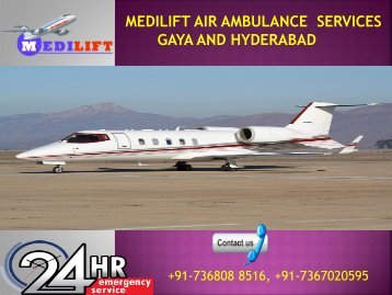 Medilift Air Ambulance Services in Gaya and Hyderabad