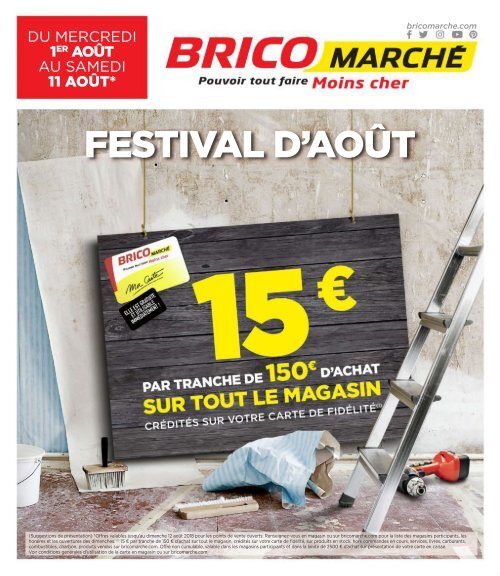 Bricomarche Catalogue 1 Août 11 Août 2018