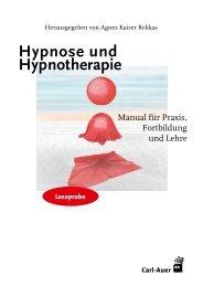 Agnes Kaiser Rekkas - Hypnose und Hypnotherapie - Manual für Praxis, Fortbildung und Lehre