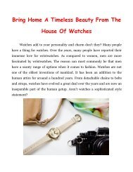 Bring Home A Timeless Beauty From The House Of Watches