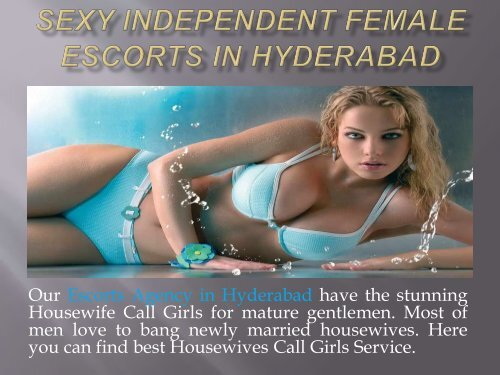 Sexy Independent Female Escorts In Hyderabad