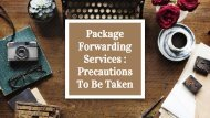 Package Forwarding Services  Precautions To Be Taken