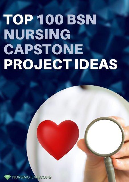 Professional BSN Nursing Capstone Project Topics
