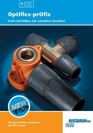 Optiflex-prOfix Freier Durchfluss mit schnellem ... - R. Nussbaum AG