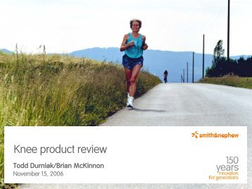 Knee Product Review - Smith & Nephew