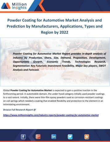 Powder Coating for Automotive Market Analysis and Prediction by Manufacturers, Applications, Types and Region by 2022