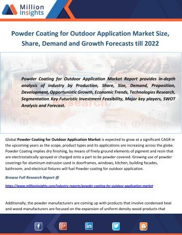 Powder Coating for Outdoor Application Market Size, Share, Demand and Growth Forecasts till 2022
