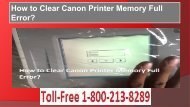 Call 1-800-213-8289 How to Clear Canon Printer Memory Full Error?