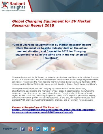 Charging Equipment for EV Market : Size, Growth, Industry Share, Analysis And Forecast Report 2018