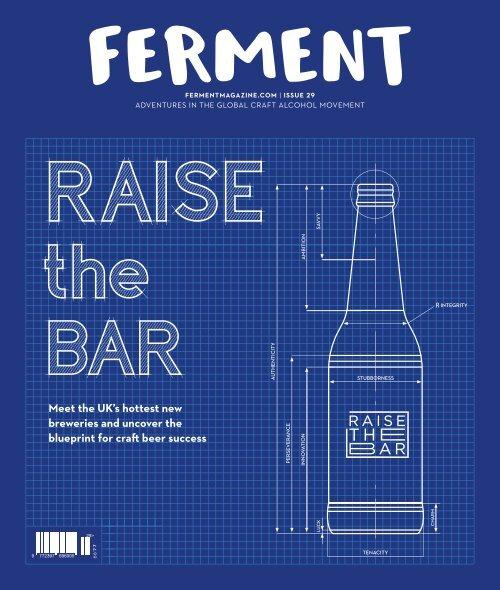 Ferment Issue 29 // Raise The Bar