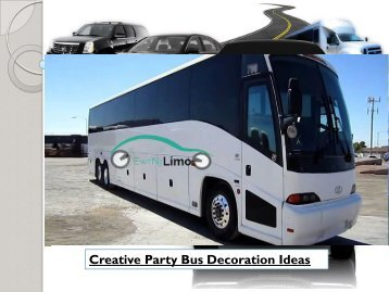Creative Party Bus Decoration Ideas